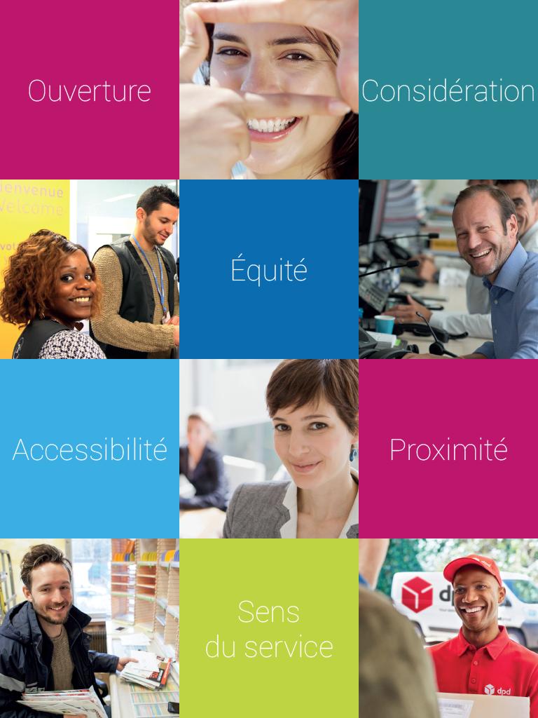 Six valeurs historiques : l'ouverture, la considération, l'équité, l'accessibilité, la proximité et le sens du service.