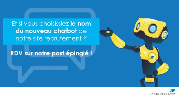 """Visuel du ChatBot : Il s'adresse au public et demande """"Et si vous choisissiez le nom de votre nouveau ChatBot de notre site de recrutement ? Rdv sur notre post épinglé"""""""